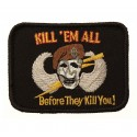 101 Inc. - Naszywka Kill'em All - Before They Kill You! - Rzep