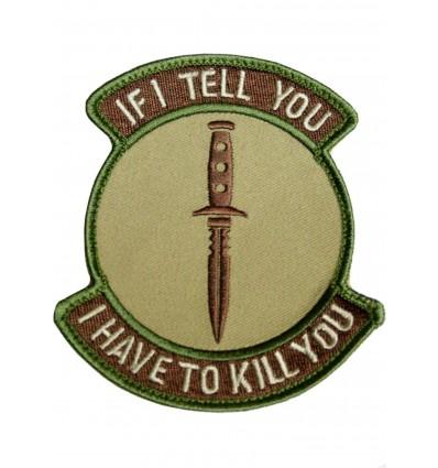 Naszywka MIL-SPEC MONKEY If I Tell I Have To Kill You